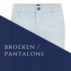 Broeken / Pantalons